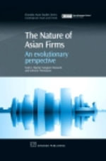 The Nature of Asian Firms : An Evolutionary Perspective - Scott Hipsher