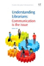 Understanding Librarians : Communication is the Issue - Barbara Hull