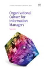 Organisational Culture for Information Managers - Gillian Oliver