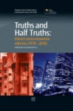 Truths and Half Truths : China's Socio-Economic Reforms from 1978-2010 - Ferdinand Gul