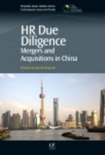 HR Due Diligence : Mergers and Acquisitions in China - ChyeKok Ho