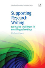 Supporting Research Writing : Roles and Challenges in Multilingual Settings
