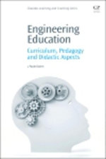 Engineering Education : Curriculum, Pedagogy and Didactic Aspects