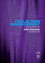 Collection Management : A Concise Introduction - Kennedy John Charles Sturt University