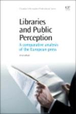 Libraries and Public Perception : A Comparative Analysis of the European Press - Anna Galluzzi