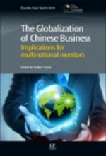 The Globalization of Chinese Business - Robert Taylor
