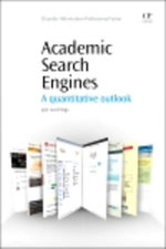 Academic Search Engines : A Quantitative Outlook - Jose Luis Ortega
