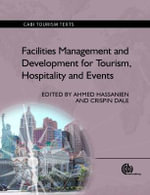 Facilities Management and Development for Tourism, Hospitality and Events : Tourism and Environment in the Colorado High Count...