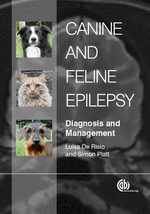Canine and Feline Epilepsy : Diagnosis and Management - Luisa De Risio