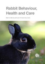 Rabbit Behaviour, Health and Care - Marit Emilie Buseth