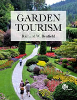 Garden Tourism - Richard W. Benfield