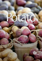The Potato : Botany, Production and Uses