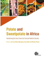 Potato and Sweetpotato in Africa : Transforming the Value Chains for Food and Nutrition Security