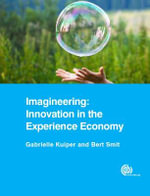 Imagineering : Innovation in the Experience Economy - Gabrielle Kuiper