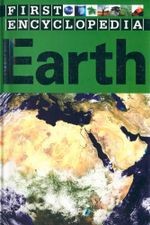 Earth : First Encyclopedia - Sarah Phillips
