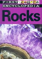 Rocks : First Encyclopedia - Sarah Phillips