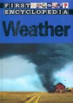 Weather : First Encyclopedia - Sarah Phillips