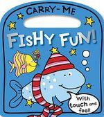 Fishy Fun : Carry Me - Lara Ede