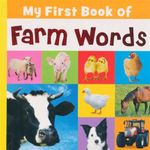 My First Book of Farm Words