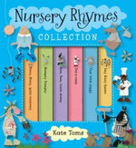 The Nursery Rhymes Collection - Kate Toms