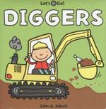 Diggers : Lets Go! - John A. Abbott