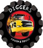 Diggers : Rough & Tough - Fiona Boon