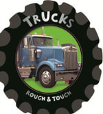 Trucks : Rough & Tough - Fiona Boon