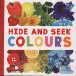 Hide & Seek Colours : Giant Books