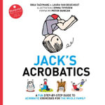 Jack's Acrobatics : A Fun Step-by-Step Guide to Acrobatic Exercises for the Whole Family - Rika Taeymans