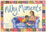 Milky Moments - Ellie Stoneley