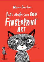 Let's Make Some Great Fingerprint Art - Marion Deuchars