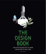 The Design Book : 1000 New Designs for the Home and Where to Find Them - Jennifer Hudson