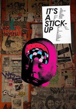 It's a Stick-Up : 20 Real Wheat Paste-Ups from the World's Greatest Street Artists - Ollystudio Limited