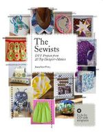 The Sewists : DIY Projects from 20 Top Designer-makers - Josephine Perry