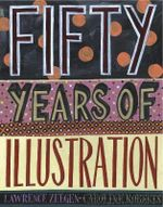 Fifty Years of Illustration - Lawrence Zeegen