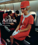 Airline : Style at 30,000 Feet - Keith Lovegrove