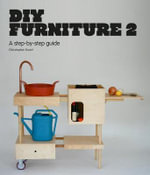 DIY Furniture : 2 - Christopher Stuart