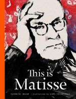 This is Matisse : This is - Catherine Ingram