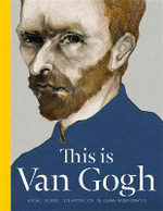 This is Van Gogh : This is - George Roddam