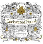 Enchanted Forest : An Inky Quest & Colouring Book - Johanna Basford