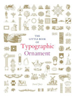 The Little Book of Typographic Ornament - David Jury