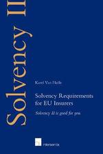 Solvency II is Good for You - Karel Van Hulle