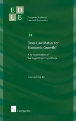 Does Law Matter for Economic Growth? : A Re-Examination of the 'Legal Origin' Hypothesis - Guandong Xu