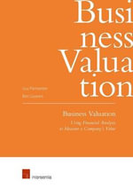 Business Valuation : Using Financial Analysis to Measure a Company's Value - Guy Parmentier