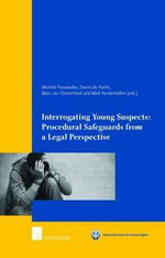 Interrogating Young Suspects : Procedural Safeguards from a Legal Perspective 2915