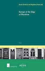 Europe at the Edge of Pluralism 2015 : Ius Commune Europaeum
