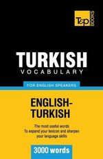 Turkish Vocabulary for English Speakers - 3000 Words - Andrey Taranov