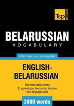 T&p English-Belarussian Vocabulary 3000 Words - Andrey Taranov