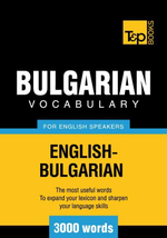 T &p English-Bulgarian Vocabulary 3000 Words - Andrey Taranov