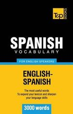 Spanish Vocabulary for English Speakers - 3000 Words - Andrey Taranov